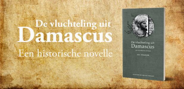 historische novelle De vluchteling uit Damascus