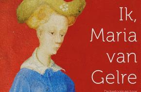 Win kaartjes voor Ik Maria van Gelre