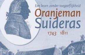 Oranjeman Suideras (1743-1811) - Een leven zonder toegeeflijkheid